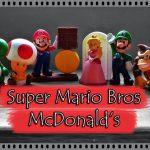 Coleção completa do Super Mario Bros Mc Lanche Feliz – Dica de Compra | Vídeo