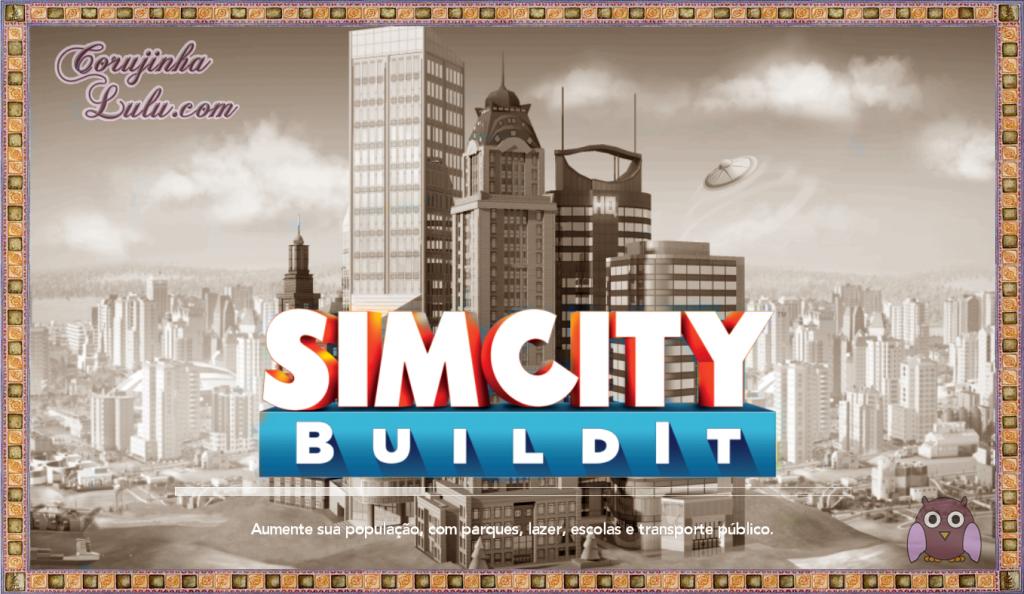 SimCity Build It android ios celular aplicativo game jogo ea eletronic arts