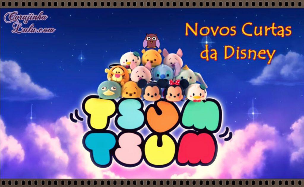 Tsum Tsum em curtas animados animação desenho Disney