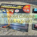 Chevrolet Collection – Coleção de miniaturas dos carros que fizeram história no Brasil