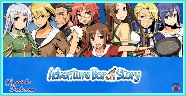 Adventure Bar Story, um RPG viciante e cheio de aventura 3ds ios android google play iphone ios ipad ipod restaurante chef receita monstros mago elfa ladrão arqueiro ação | ©CorujinhaLulu.com