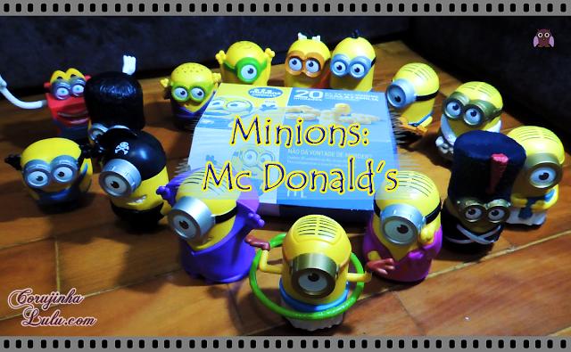 Coleção completa dos Minions Mc Lanche Feliz 2015 mc donalds donald's meu malvado favorito filme movie universal studios pictures | ©CorujinhaLulu.com