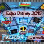 Expo Disney 2015: Frozen 2, Carros 3, Toy Story 4, Star Wars, Descendentes e muito mais