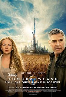 tomorrowland brazil brasil poster br um lugar onde nada é impossível terra do amanhã a world beyond disney walt 2015 filme movie
