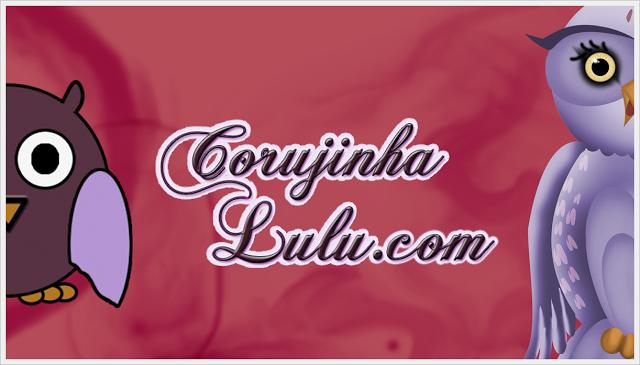 Comemoração de 1 ano de blog e os 10 posts mais lidos coruja novo design   ©CorujinhaLulu.com