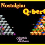 Game Nostalgia dos anos 80: Q*bert + versão Rebooted 2015