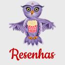 Resenhas - Filmes Séries Desenhos Shows Espetáculos Teatro