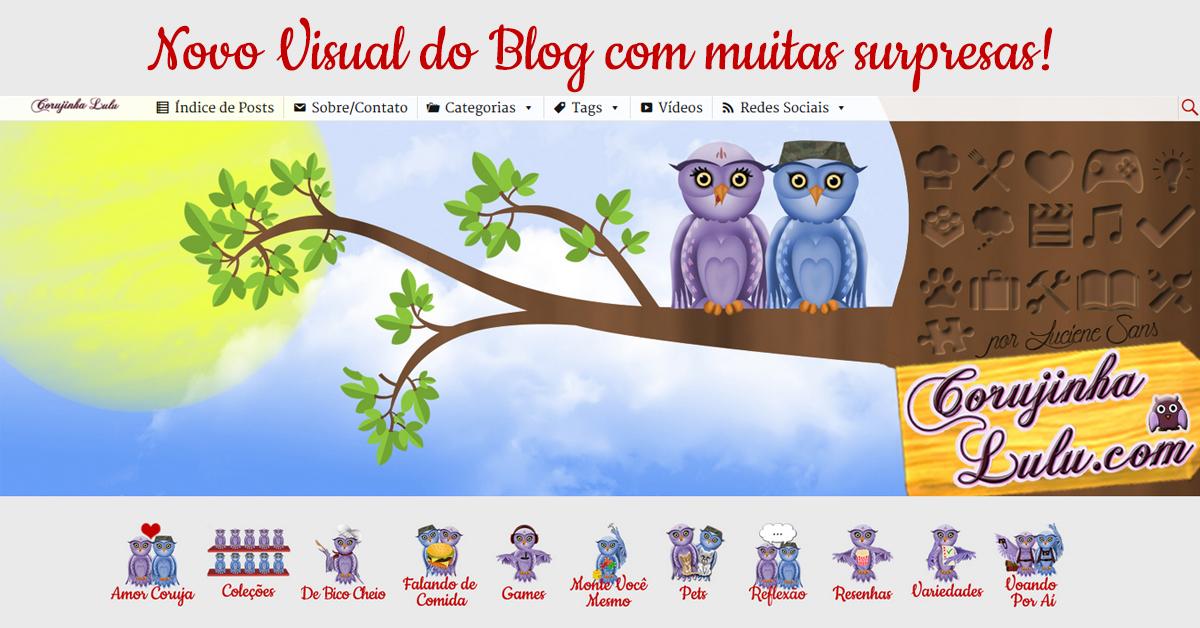 novo visual do blog com surpresas corujinhalulu corujinhalulu.com corujinha lulu Luciene Sans