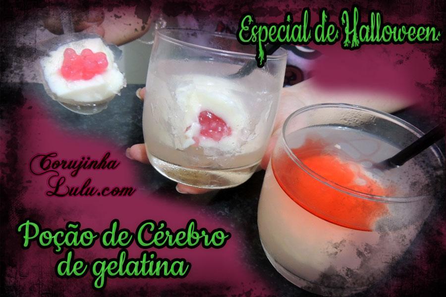 Receita Poção Cérebro de Gelatina Leite Condensado Sagu Halloween Dia Das Bruxas Doce De Bico Cheio ©CorujinhaLulu.com