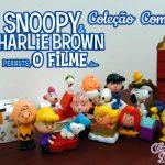 Coleção completa Snoopy & Charlie Brown – Peanuts, O Filme | Mc Lanche Feliz