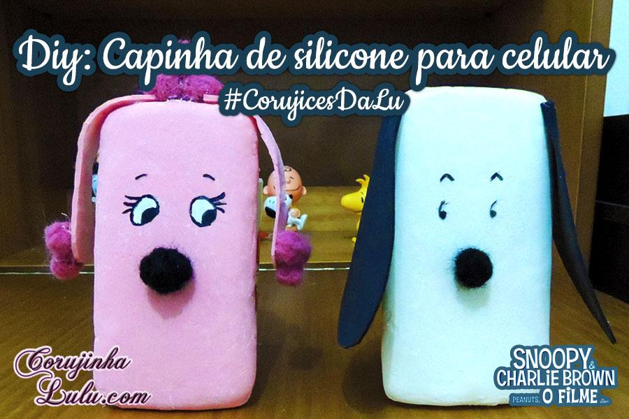 como fazer uma capa capinha de silicone para celular tablet caseira diy faca voce mesmo mesma snoopy fifi peanuts #CorujicesDaLu Corujices Da Lu corujinhalulu ©CorujinhaLulu.com