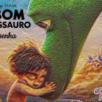 Filme: O Bom Dinossauro (2015 / 2016) – Resenha de Cinema