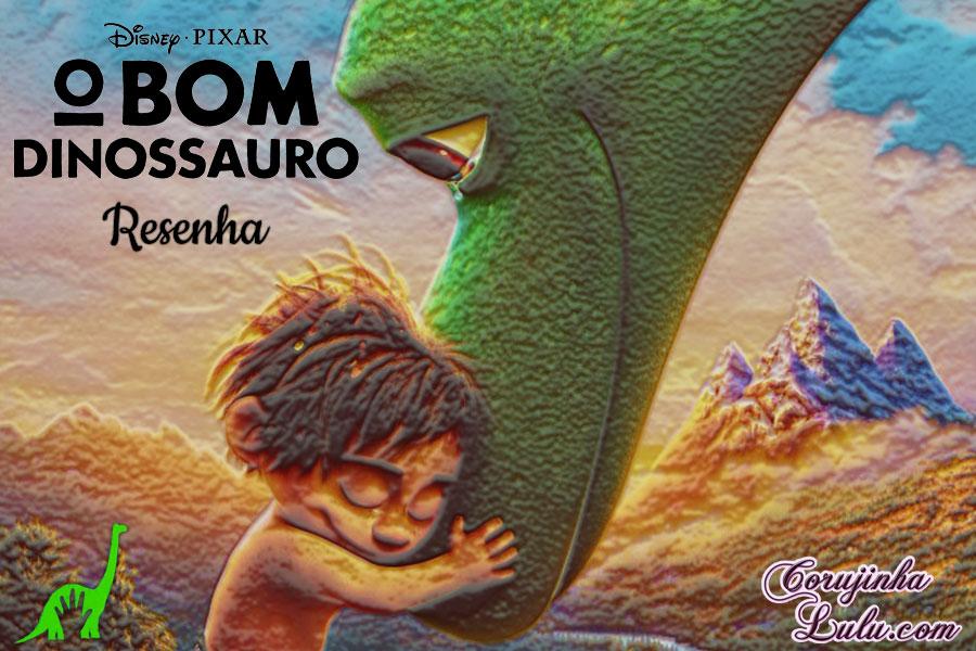o bom dinossauro a aventura de arlo critica resenha filme cinema spot corujinhalulu
