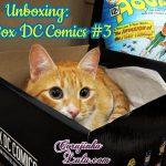Unboxing Fan Box Dc Comics 3: Aquaman (fevereiro de 2016)