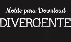 molde download gratuito arte divergente convergente facççoes amizade abnegação audácia erudição franqueza corujinhalulu