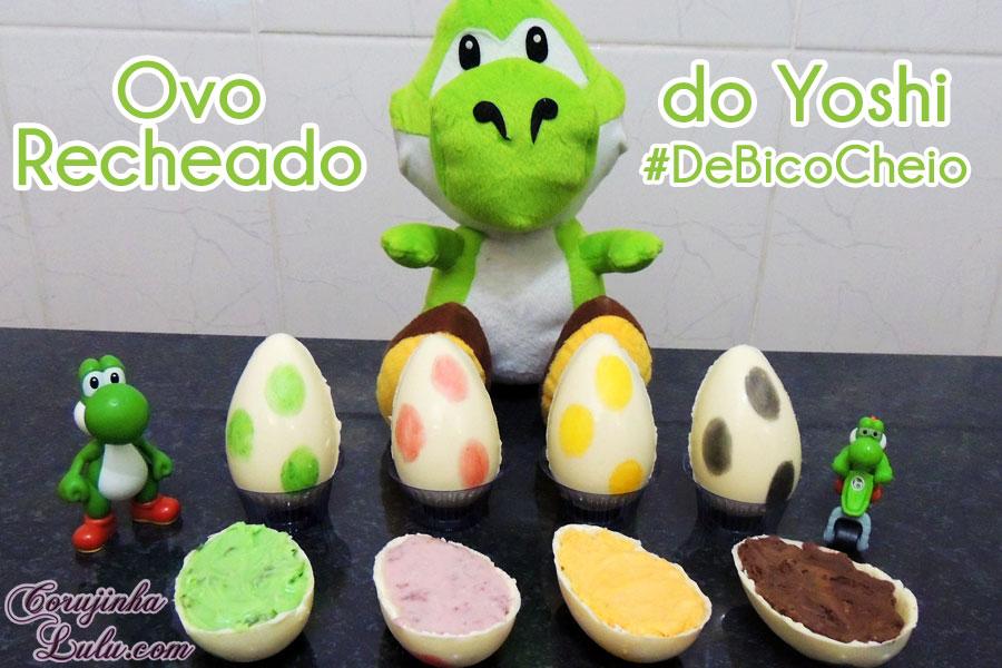 receita de bico cheio ovo de páscoa recheado yoshi story verde vermelho amarelo e preto super mario bros nintendo luciene sans corujinha lulu corujinhalulu ©CorujinhaLulu.com