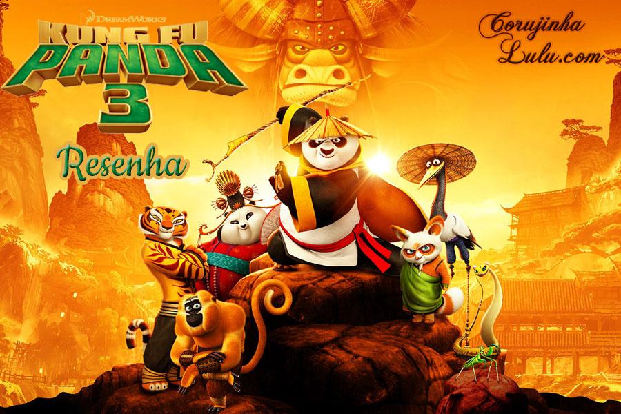 resenha critica analise opiniao reflexao kung fu panda 3 cinema filme foxfilm dreamworks