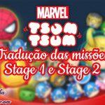 Tradução das Fases e Missões dos Estágios 1 e 2 do Marvel Tsum Tsum