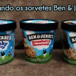 Provando os sorvetes Ben&Jerry's | Falando de Comida