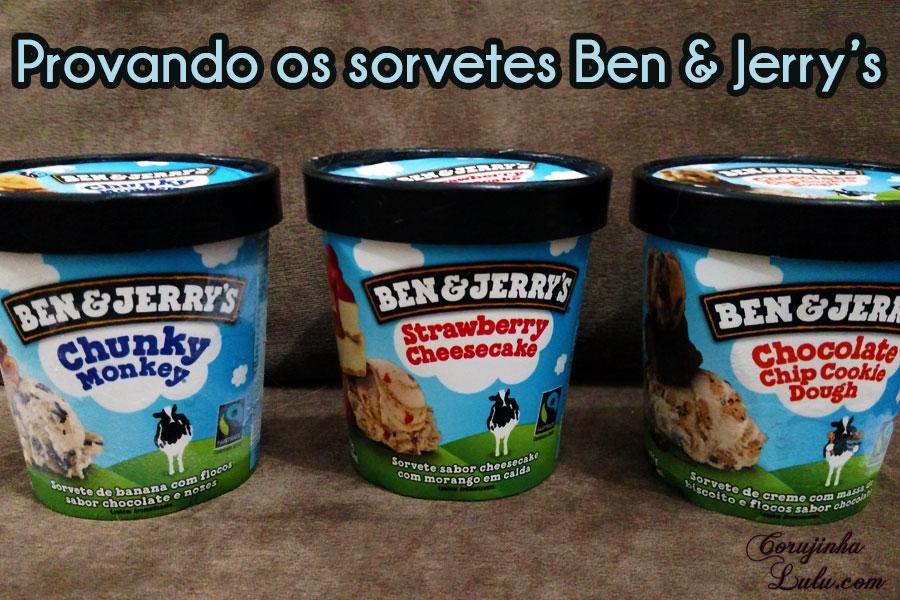 Ben&Jerry's provando os sorvetes ben e jerry falando de comida chunky monkey strawberry cheesecake chocolate cookie dough corujinhalulu corujinha lulu ben&jerry's
