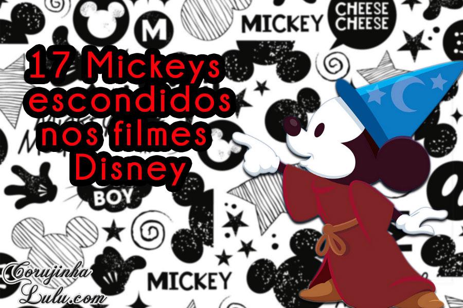 17 mickeys escondidos hidden mickey nos filmes da disney pixar corujinhalulu