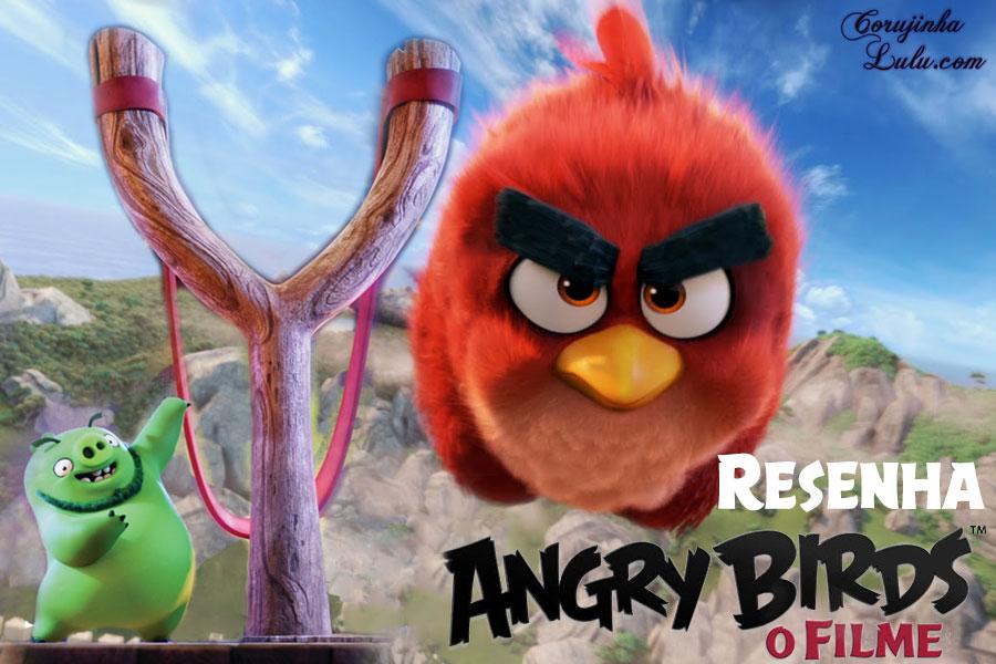 angry birds o filme movie sony rovio resenha análise reflexão crítica mensagem cinema corujinhalulu corujinha lulu
