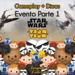 Evento Star Wars Parte 1: Gameplay e Dicas | Disney Tsum Tsum