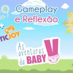 As Aventuras da Baby V: Gameplay e Reflexão