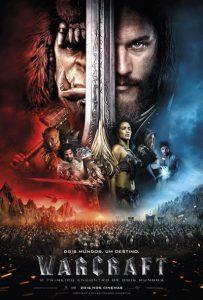 Poster nacional do filme Warcraft - O Primeiro Encontro de Dois Mundos movie world of warcraft universal studios legendary pictures  blizzard entertainment brazil br brasil