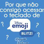 Como resolver problema no teclado Disney Emoji Blitz