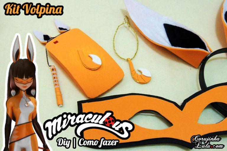 Diy Miraculous: Kit Volpina com Máscara, Orelhas, Colar, Capinha de Celular e Flauta Stylus Touch | Corujices da Lu