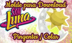 Download gratuito como fazer faça você mesmo mesma Molde Pingentes Colar sol lua Sou Luna Soy Luna corujinhalulu corujinha lulu ©CorujinhaLulu.com