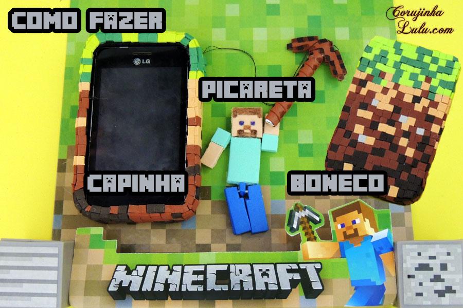 Diy Minecraft: Como fazer Capinha de Celular / Tablet + Pingente de Picareta Touch + Boneco articulado | Corujices da Lu