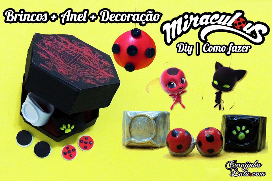 diy_miraculous_brincos_ladybug_marinette_anel_cat_noir_adrien_decoracao_festa_corujices_da_lu_corujinhalulu