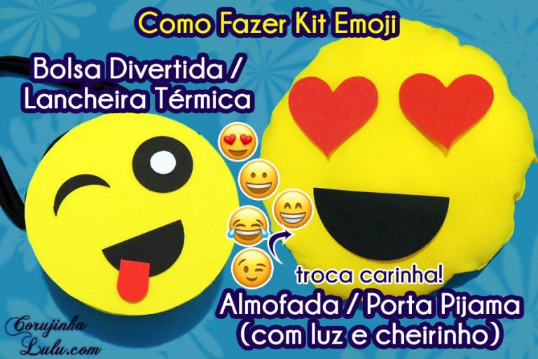 Diy Kit Emoji: Como Fazer Almofada Educativa / Porta Pijama (com luz + perfume) + Bolsa Divertida | Corujices da Lu