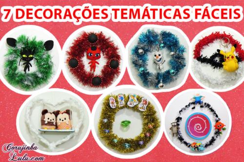 Diy Natal / Festas: Como Fazer 7 decorações temáticas fáceis (Miraculous, Sonic, Pokémon, Cartoon Network, Disney) | Corujices da Lu