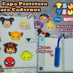 Diy Tsum Tsum: Capa Protetora de Caderno Universal – Disney / Marvel / Star Wars – Volta às Aulas Kawaii| Corujices da Lu