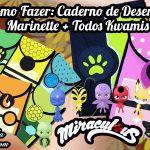 Diy Miraculous Ladybug: Como Fazer Caderno de Desenho da Marinette e de todos os Kwamis | Corujices da Lu