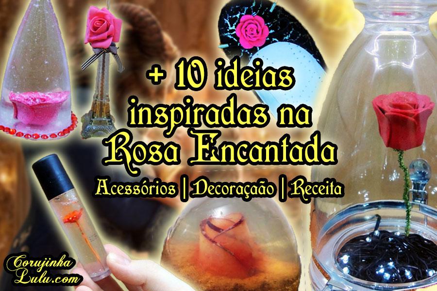 Diy A Bela e a Fera (Disney): + de 10 ideias inspiradas na Rosa Encantada - Corujices da Lu faça você mesmo mesma passo a passo tutorial rosa de eva sapato globo de neve difusor de ambiente decoração acessórios brincos gargantilha colar batom gloss brilho labial líquido cupcake luminária presilha grampo decoração de mesa enfeite festa inspiração maquiagem beleza decorar | ©CorujinhaLulu.com corujinha lulu corujinhalulu