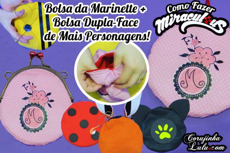 Diy Miraculous: Como Fazer Bolsa da Marinette (Bônus: Ladybug + Cat Noir + Volpina + Lady Wifi + Bee) | Corujices da Lu