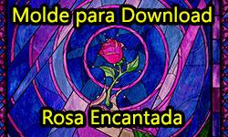 Download: Rosa Encantada | ©CorujinhaLulu.com A Bela e a Fera Beauty and the Beast Disney molde gratuito grátis rosa de eva 6 pétalas como fazer faça você mesmo artesanato diy