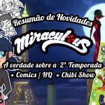 Miraculous Ladybug 2 Temporada: a verdade sobre a data de estreia e muito mais