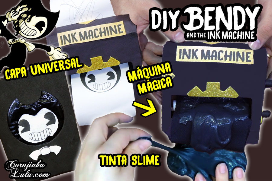 Diy Games : Como Fazer Kit Bendy And The Ink Machine com Capa de Caderno / Livro Universal + Máquina de Tinta Mágica + Slime / Amoeba | Corujices da Lu