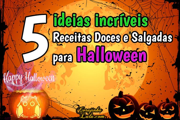 5 Receitas Doces e Salgadas para o Halloween - ideias para o Dia das Bruxas | Receita De Bico Cheio