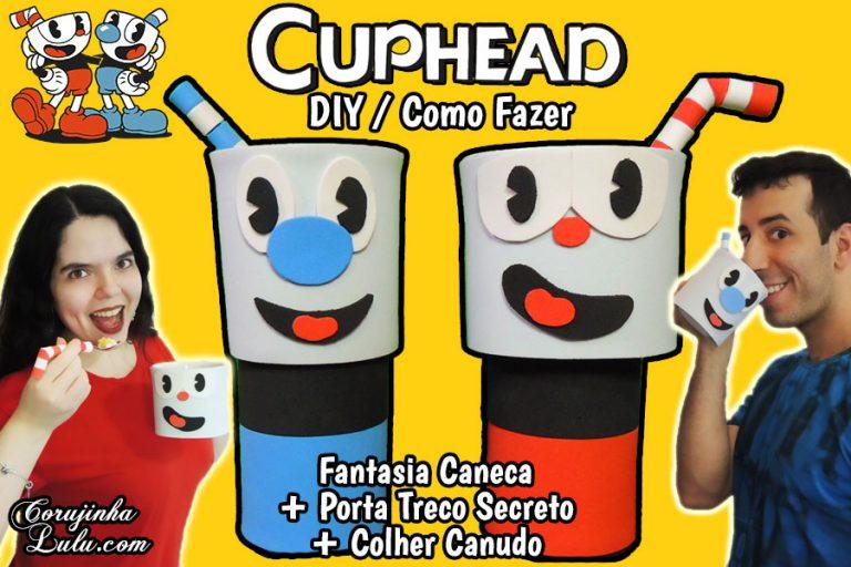 Diy Games - Cuphead - Como Fazer Fantasias para Canecas + Porta Treco Secreto | Corujices da Lu