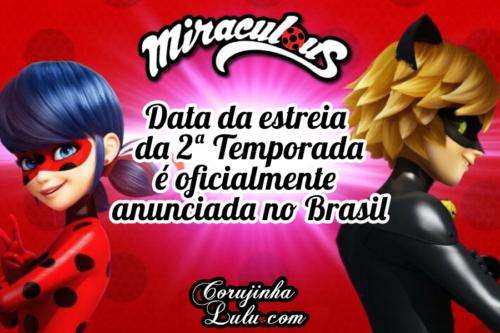 Miraculous As Aventuras de Ladybug 2 Temporada: data oficialmente anunciada no Brasil