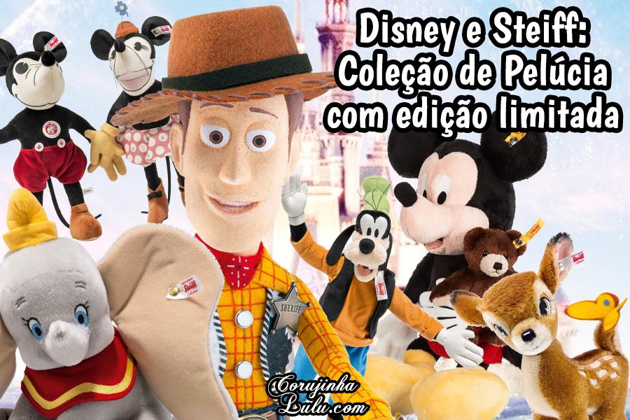 Disney lança edição limitada de pelúcias com Steiff ©CorujinhaLulu.com corujinhalulu corujinha lulu coleção de pelúcia clássico toy story mickey mouse minnie mouse dumbo pateta goofy bambi 1932 woody