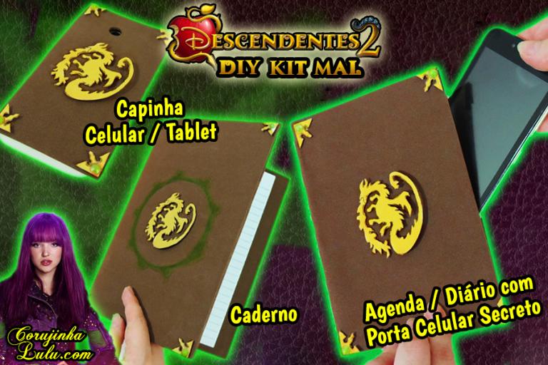 Diy Disney Descendentes 2 - Como Fazer Kit Mal com Capinha + Caderno + Agenda / Diário com Porta Celular Secreto do Livro de Feitiços | Corujices da Lu