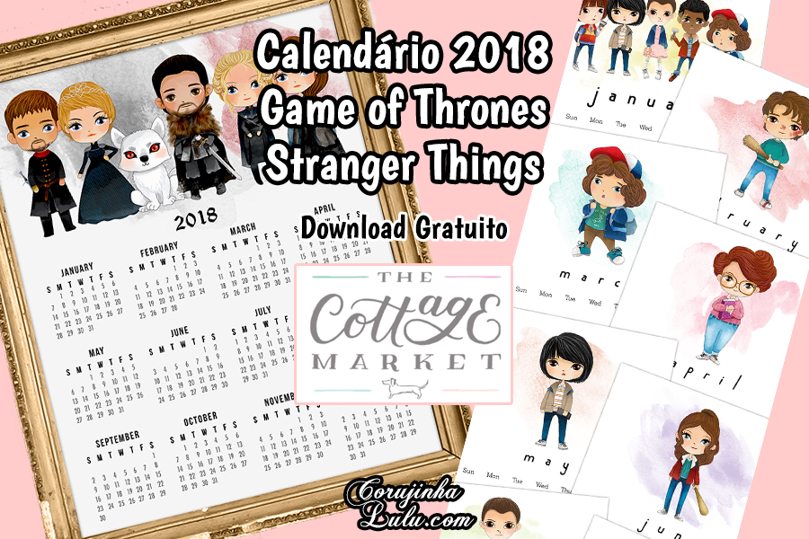 Os melhores Planners / Calendários 2018 Geek e Fofos (Download Grátis) Calendário 2018 Grátis das Séries Stranger Things e Game of Thrones | ©CorujinhaLulu.com geek pop cultura planner corujinha lulu corujinhalulu aquarela kawaii fofo série séries game of thrones hbo guerra dos tronos netflix stranger things retrospectiva 2017 melhores séries
