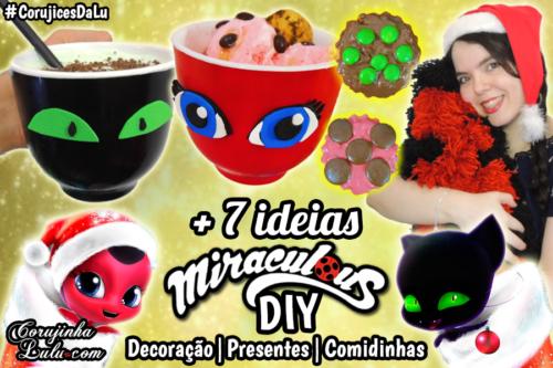 Diy Miraculous Ladybug 2 Temporada: + 7 ideias para Festas / Natal   Corujices da Lu
